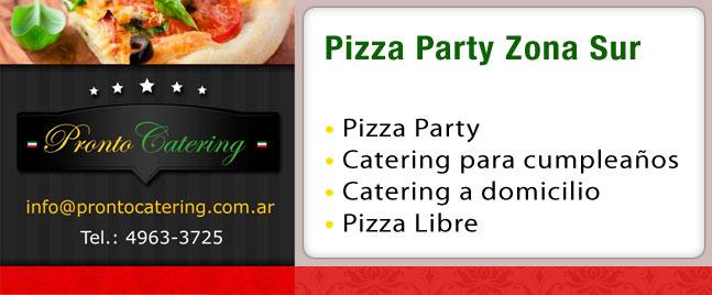 pizza party zona sur, pizza party zona sur avellaneda, eventos zona sur, catering zona sur precios, comida mexicana zona sur, pizza party precios zona sur, servicio de pizza party zona sur,